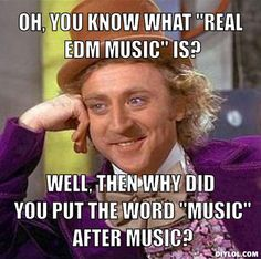 #EDM  #raveready #haha #meme
