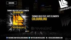 Thomas Gold feat. Kate Elsworth - Colourblind [OUT NOW!]  #EDM #RevealedRecordings