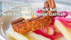 Fried Pork Belly Recipe, Pork Belly Recipes, Cooking Recipes, Amish Recipes, Dutch Recipes, Chicharrones Recipe, Dominican Recipes, Plantain Recipes, Houston Food
