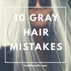 10 Gray Hair Mistakes Everyone is making. Gray hair needs special attention to looks its best. Get all the gray hair tips so you can look your best with your silver hair.