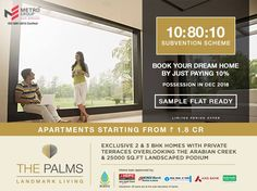 The Palms - Landmark Living Off Palm Beach Road, Nerul 10:80:10 Subvention Scheme Book your Dream Home By Just Paying 10% - Possession in Dec 2018 Sample Flat Ready Apartments starting from Rs. 1.8 CR - Limited Period Offer www.metrogroupindia.com #ThePalms #RealEstate #MetroGroup #Nerul #NaviMumbai #Scheme #Offer