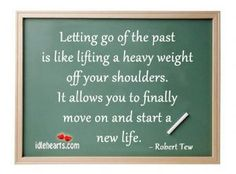 Letting Go of the Past...