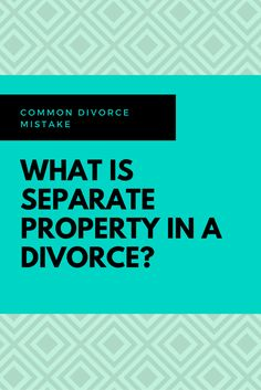 Lack of information about separate property when dividing assets during a divorce can lead to consequences. Get informed and negotiate your divorce settlement with confidence. Questions about divorce? Visit www.greatlakesdfs.com