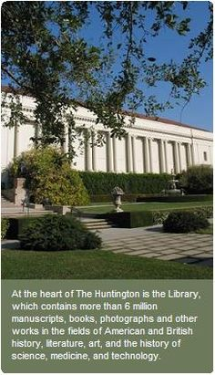 The Huntington Library in San Marino, CA. @Joanie Wheeler you ever heard of this place?