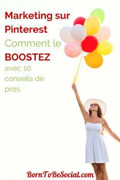 MARKETING SUR PINTEREST : BOOSTEZ-LE AVEC 10 CONSEILS DE PROS ! - Vous cherchez à dynamiser votre stratégie de marketing Pinterest ? Vous souhaitez augmenter le trafic vers votre site avec Pinterest ? Voici quelques précieux conseils des Pros vous expliquant quoi, comment et quand poster sur Pinterest. | via #BornToBeSocial