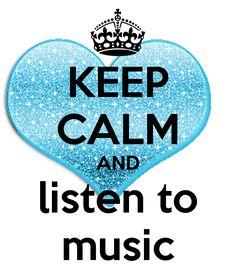 Keep Calm/Listen To Music