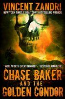 Chase Baker and the Golden Condor (A Chase Baker - http://freebiefresh.com/chase-baker-and-the-golden-condor-free-kindle-review/