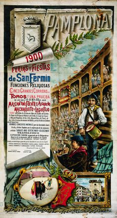 Here is a selection of Posters from the famous Pamplona bull race festival in San Fermin, Spain from 1900 to via pamplona Poster Ads, Poster Prints, Art Prints, San Fermin Pamplona, European Festivals, Running Of The Bulls, Spanish Posters, Festivals Around The World, Art Deco Posters