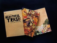 BEAUTIFUL TRASH  :: Project Featured in IdnMagazine EcoGraphics Volume¡ by DBM-Design By Mar