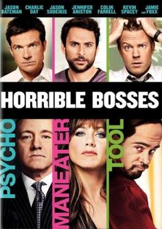 HORRIBLE BOSSES: Jason Bateman, Charlie Day, Jason Sudeikis, Kevin Spacey, Jennifer Aniston - 2011