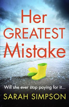 Blog Tour: 3*Review – Her Greatest Mistake – Sarah Simpson