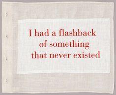 У меня есть воспоминание о том, чего никогда не случалось