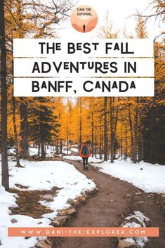 6 Best Fall Adventures Near Banff, Canada - Dani The Explorer | Want some insight for what the best things to do in Alberta, Canada are? This blog post includes the best Canada adventures in the fall. Canada travel, photos and more!