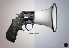 ADOT.COM Words Kill Wars Campaign | http://www.gutewerbung.net/adot-words-kill-wars-campaign/ #Advertising