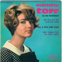Michèle Torr - Luxembourg - Place 10 French Pop, Francoise Hardy, France Gall, Lp Cover, Songs, Luxembourg, Vintage, Daughter, Female Singers