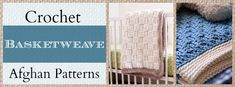 9 Crochet Basketweave Afghan Patterns from @AllFreeCrochetAfghanPatterns