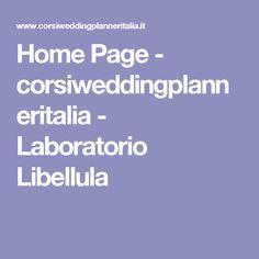 Home Page - corsiweddingplanneritalia - Laboratorio Libellula