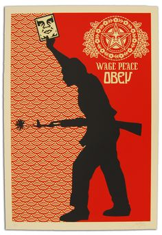 "Obey Poster calling for ""Wage Peace"" #coolness"