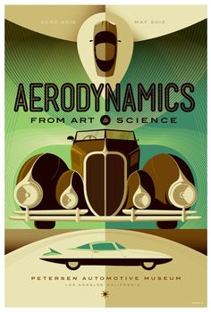 """Poster by Tom Whalen Illustration (aka *strongstuff on deviantart) for Petersen Automotive Museum in LA, for an exhibit """"Aerodynamics: from Art to Science"""" Tom Whalen, Art Deco Posters, Cool Posters, Travel Posters, Movie Posters, Illustration Arte, Graphic Design Illustration, Vintage Ads, Vintage Posters"""