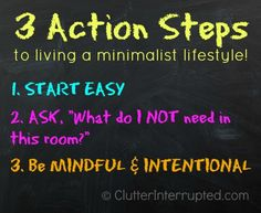 3 Action Steps To Living A Minimalist Lifestyle @ Clutter Interrupted Blog
