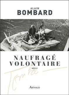 NAUFRAGE VOLONTAIRE, BOMBARD ALAIN, librairie-maritime.com
