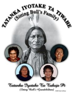 FATHER OF SITTING BULL (I): TATANKA PTAICA/JUMPING BADGER/BORN: 1799 DIED; 1859 KILLED IN BATTLE WITH CROW  MOTHER: UMPAN WASTEWIN/HER HOLY DOOR: BORN: 1800 DIED 1884 (SAN ARC) (GOOD FEMALE ELK WOMAN-LOST WOMAN)  CHILDREN: SON-SITTING BULL BORN: 1834 DIED:1890 SPOUSE LIGHT HAIR SNOW ON HER RED WOMAN SEEN BY HER NATION FOUR ROBES DAUGHTER-WAYAKAWASTEWIN/GOOD FEATHER: BORN: 1827 SPOUSE WHITE BULL DAUGHTER- TASINA ZIZI/TWIN WOMAN: BORN 1818 SPOUSE LOOKING HORSE DAUGHTER-BROWN SHAWL WOMAN: BORN…