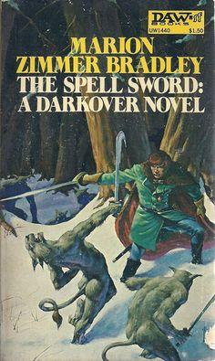 The Spell Sword ~ Marion Zimmer Bradley Fantasy Book Covers, Book Cover Art, Fantasy Books, Book Art, Fantasy Art, Science Fiction, Pulp Fiction, Books To Read, My Books