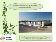Industrial property for sale  9910006454 in sec 16 noida