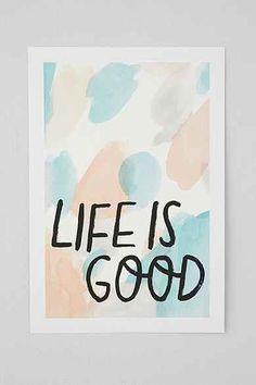Jennifer Collins Life Is Good Print