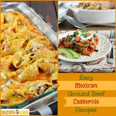 Easy Mexican Ground Beef Casseroles