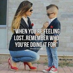 Boss Mom - Quotes For Single Mom - Ideas of Quotes For Single Mom - Boss Son Quotes From Mom, Working Mom Quotes, Mommy Quotes, Boss Babe Quotes, Quotes For Kids, Quotes Quotes, Qoutes, Short Quotes, Single Mother Quotes