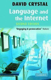 Language and the Internet by David Crystal, http://www.amazon.com/dp/0521868599/ref=cm_sw_r_pi_dp_Gz2Csb15AB34T