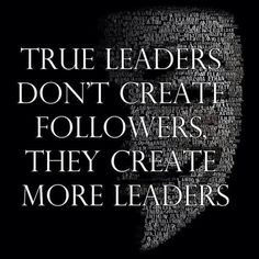 Best leadership sayings - browse and share beautiful high-quality picture sayings on leadership. Find favorite Sayings about leadership and save them to your own quote collections. To lead people, walk behind them. Quotes For Kids, Great Quotes, Quotes To Live By, Me Quotes, Motivational Quotes, Inspirational Quotes, Mentor Quotes, Boss Quotes, The Words