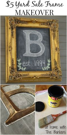 $5 Yard Sale Frame with Chalkboard Art- minus a gold frame, I prefer black frames!