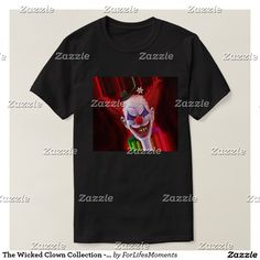 The Wicked Clown Collection - Max Trails Tee Shirt