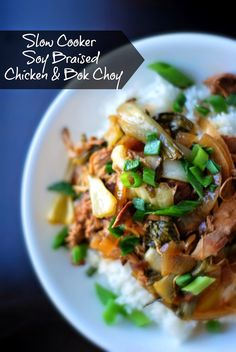 Aunt Bee's Recipes: Slow Cooker Soy Braised Chicken & Bok Choy