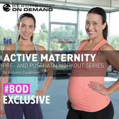 Active Maternity - Pre and post  Natal workouts Get Exclusive Workouts from Autumn Calabrese and More, on Beachbody On Demand - The Beachbody Blog