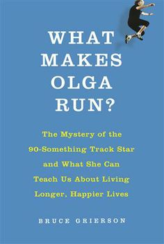 'What Makes Olga Run'