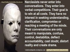 It's a VERBAL COMPETITION-egotistical farce not sincere conversation mutual exchange of ideas, bonding or understanding. Narcissistic People, Narcissistic Mother, Narcissistic Behavior, Narcissistic Sociopath, Narcissistic Personality Disorder, Emotional Vampire, Emotional Abuse, Narcissist Quotes, Manipulation