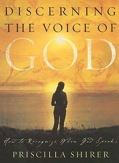 Discerning The Voice Of God - Priscilla Shirer. Did the study, changed my prayer life!!!