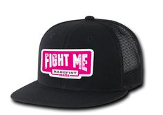 Fight Me Pink Hat