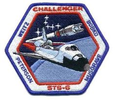 STS6 Mission Patch 6th Space Shuttle Mission1st Flight of Challenger Crew:Paul J. Weitz, CommanderKarol J. Bobko, PilotDonald H. Peterson, Mission SpecialistF. Story Musgrave, Mission Specialist The primary payload, NASA's Tracking and Data Relay Satellite-1 (TDRS-1) was deployed. A malfunction of the satellite's Inertial Upper Stage (IUS) booster resulted in placement of the craft in an improper but stable orbit. Space Shuttle Missions, Nasa Missions, Space Projects, Space Crafts, Man Cave Ceiling Ideas, Story Musgrave, Space Disasters, Challenger Crew, Space Patch