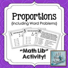 """Proportions """"Math Lib"""" Activity - also includes challenging word problems"""