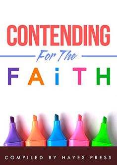 "Contending For The Faith by Hayes Press https://www.amazon.com/dp/B01466LPAC/ref=cm_sw_r_pi_dp_x_xUG2xb0MKE135 -Some things never change! 2,000 years ago, the apostle Jude changed the content of his short letter to ""contending for the faith"" because it was such an urgent subject. It is still urgent today, with the core teaching of the Bible in danger of being diluted or discarded. The first ten chapters of this book focus on ten key things that need to be fought for and the final two…"