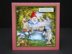 gnome s catch of the day card with decoupage on Craftsuprint designed by Angela Wake - made by beverly carmichael -