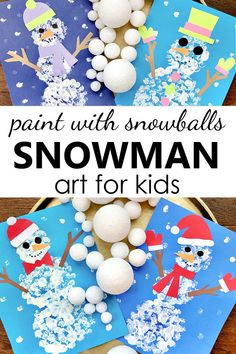 "Try painting with ""snowballs"" as you create snowman art in this fun snowman craft project for kids in preschool and kindergarten."