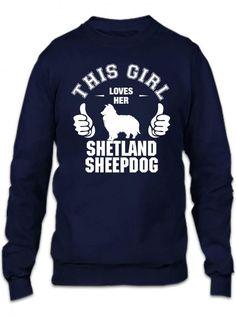 this girl loves her shetland sheepdog t shirt design 1 Crewneck Sweatshirt