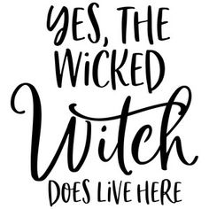 Yes the wicked vinyl Decal for home cars walls cups bumper stickers glass Witch Quotes, Halloween Quotes, Halloween Crafts, Clay Pot Crafts, Wood Burning Patterns, Wicked Witch, Vinyl Shirts, Silhouette Design, Silhouette Cameo