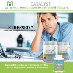 #mannatech #catalyst Wellness Industry, Time To Eat, Transform Your Life, Nervous System, Plant Based, Health And Wellness, Vitamins, Stress