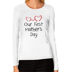 Our First Mother's Day - Mom and Baby Cutest Gift Idea Women Long Sleeve T-Shirt Large White TeeStars